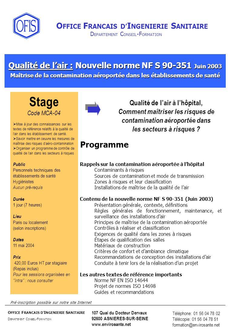 Stage Qualité de l'air : Nouvelle norme NF S 90-351 Juin 2003