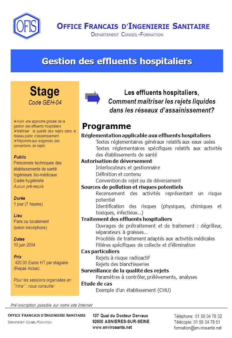 Gestion des effluents hospitaliers Les effluents hospitaliers,