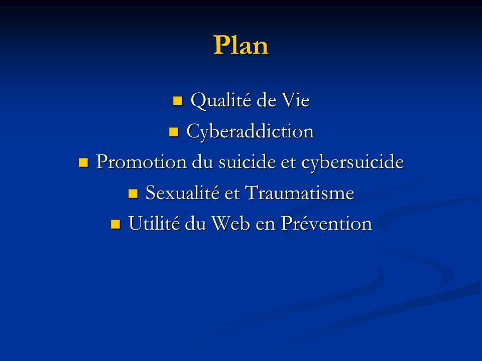 Plan Qualité de Vie Cyberaddiction