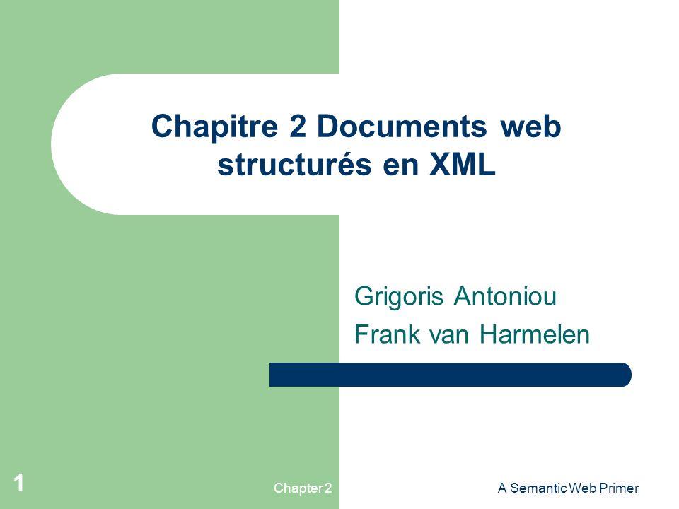 Chapitre 2 Documents web structurés en XML