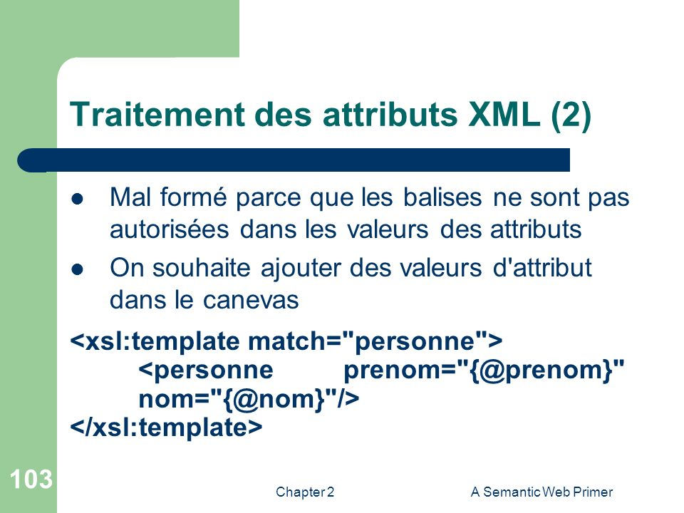Traitement des attributs XML (2)