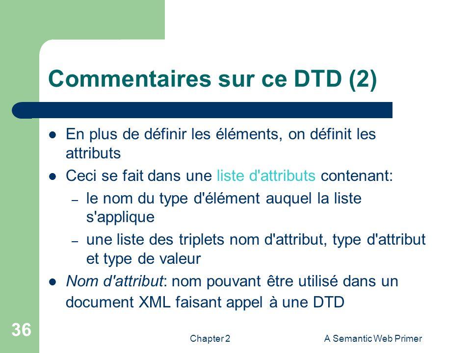 Commentaires sur ce DTD (2)