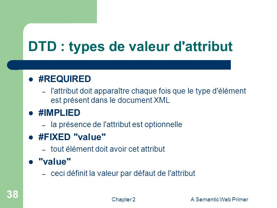 DTD : types de valeur d attribut