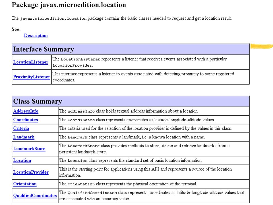 CLDC v1.1 minimum JSR-000179 Location API for J2ME.