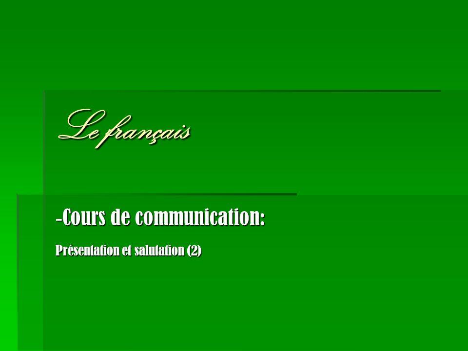 -Cours de communication: Présentation et salutation (2)