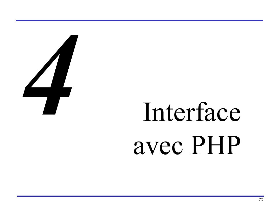 4 Interface avec PHP
