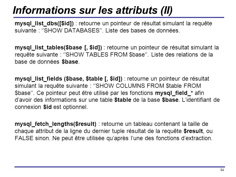 Informations sur les attributs (II)