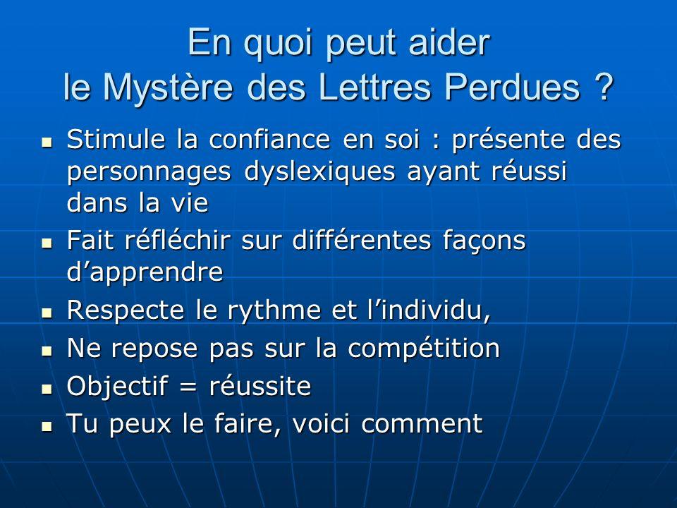 En quoi peut aider le Mystère des Lettres Perdues