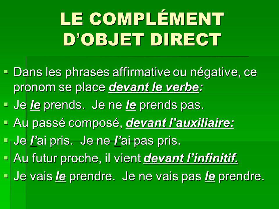 LE COMPLÉMENT D'OBJET DIRECT