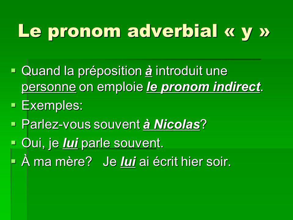 Le pronom adverbial « y »