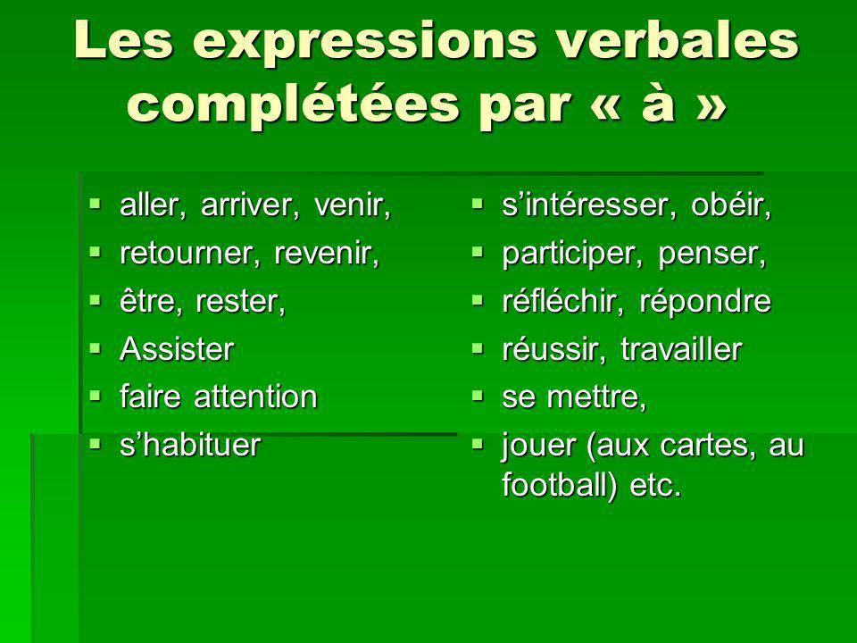 Les expressions verbales complétées par « à »