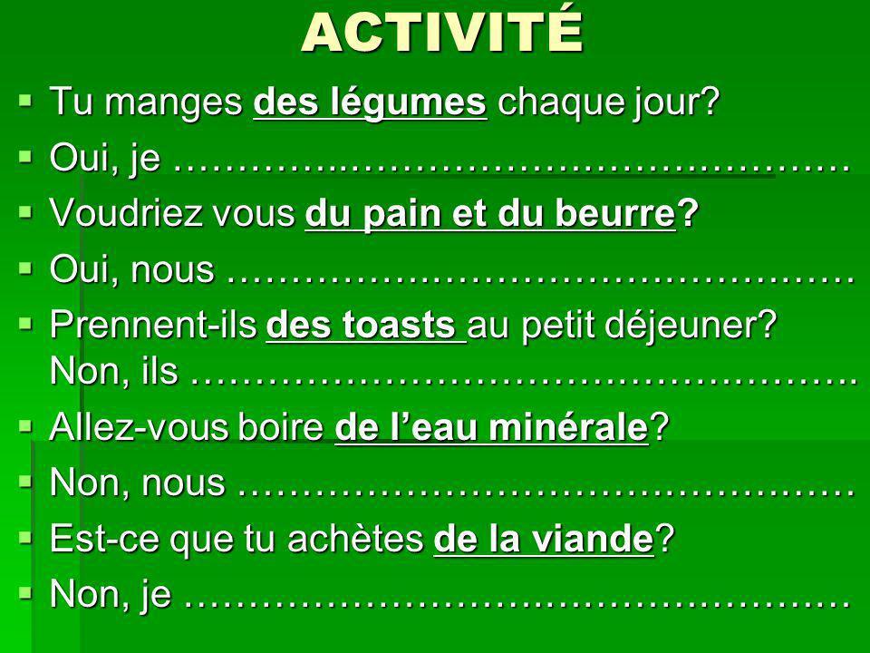 ACTIVITÉ Tu manges des légumes chaque jour