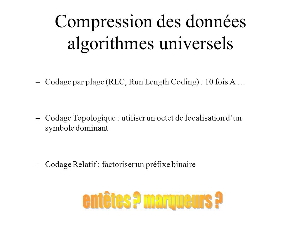 Compression des données algorithmes universels