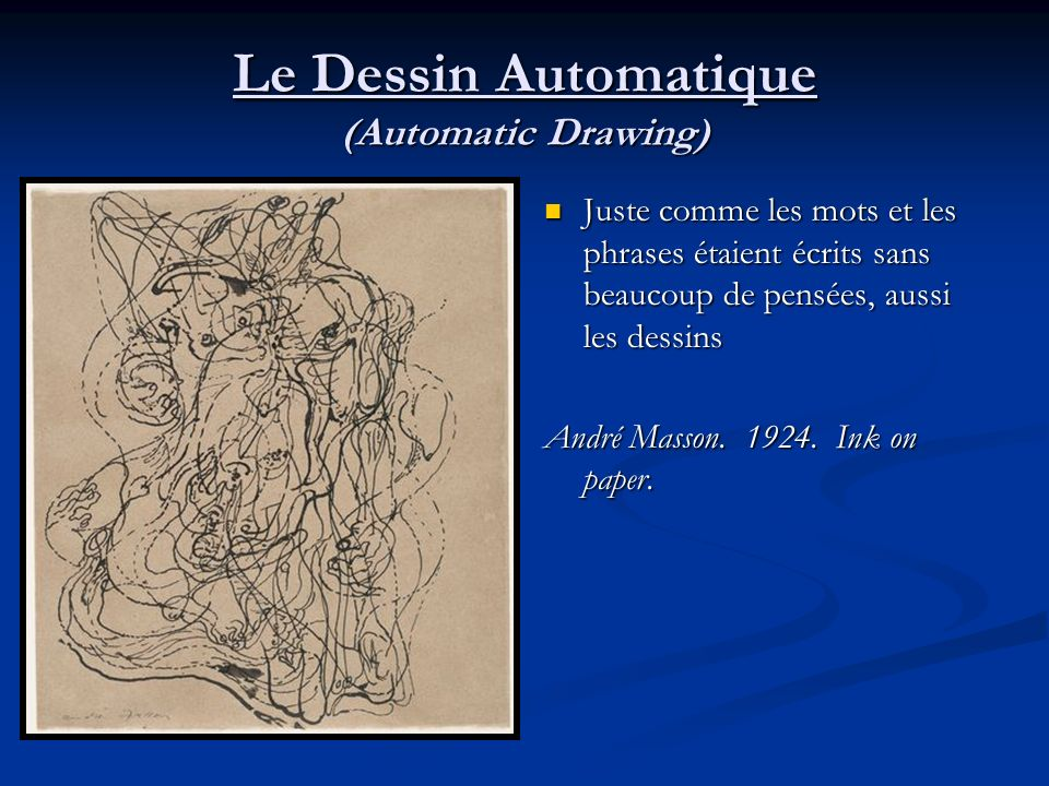 Le Dessin Automatique (Automatic Drawing)