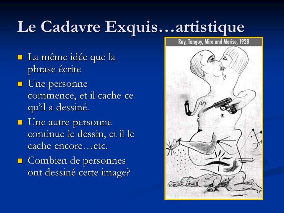 Le Cadavre Exquis…artistique