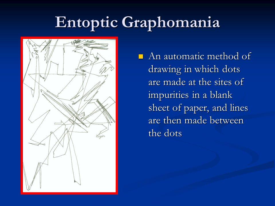 Entoptic Graphomania