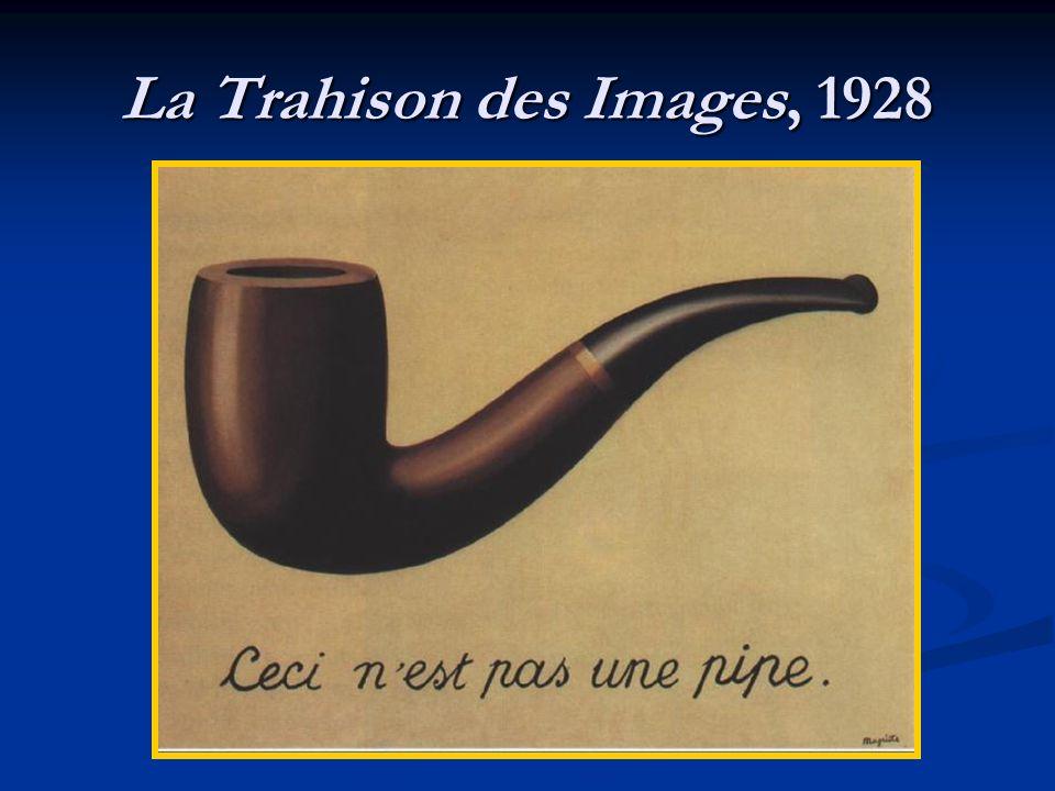 La Trahison des Images, 1928