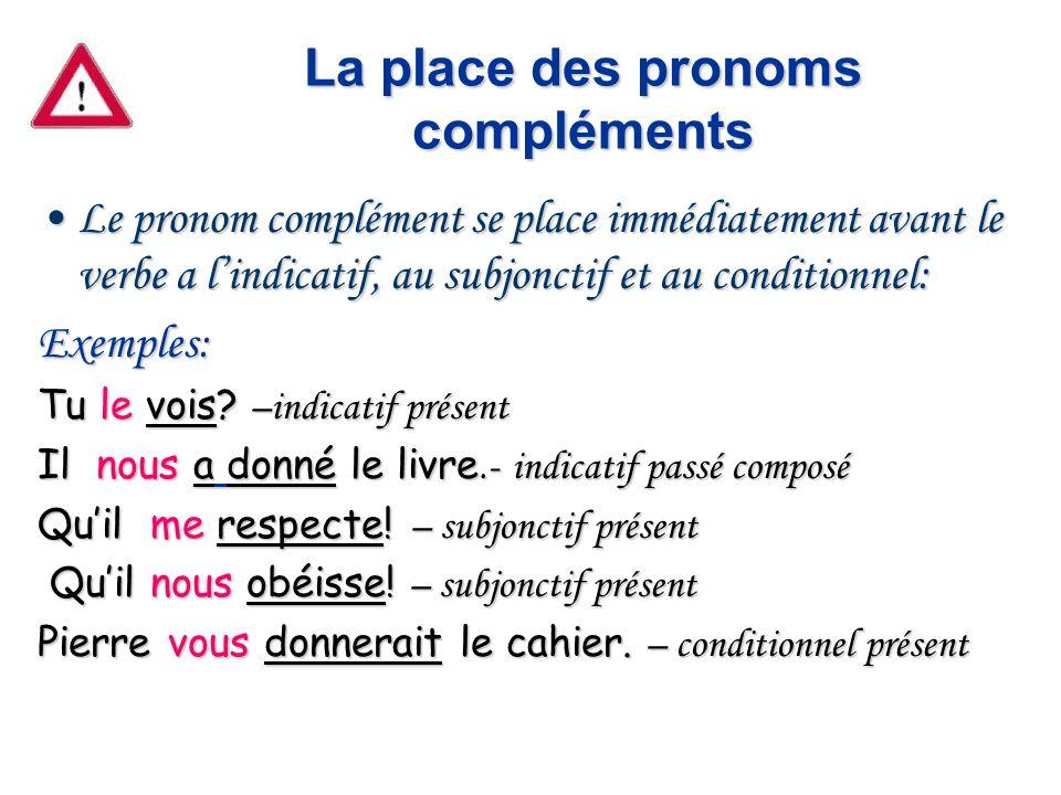 La place des pronoms compléments