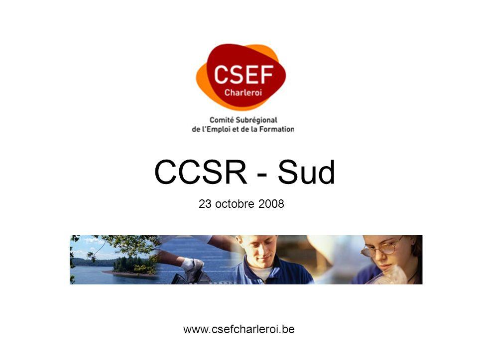 CCSR - Sud 23 octobre 2008 www.csefcharleroi.be