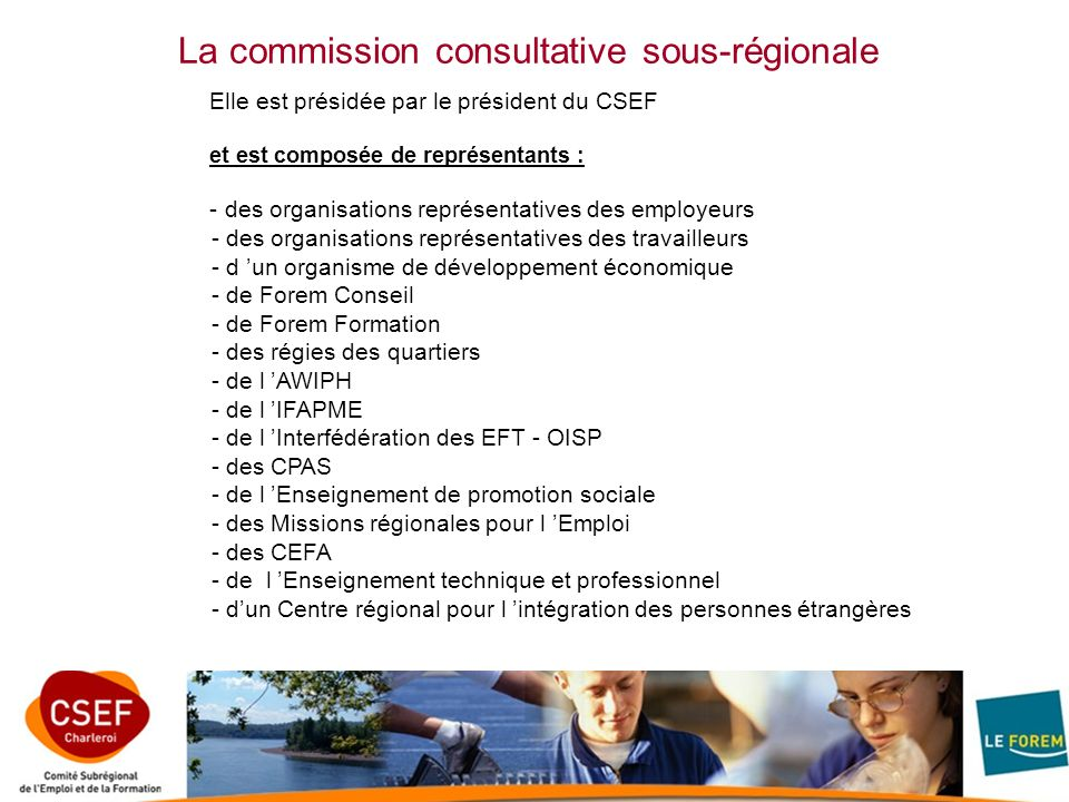 La commission consultative sous-régionale