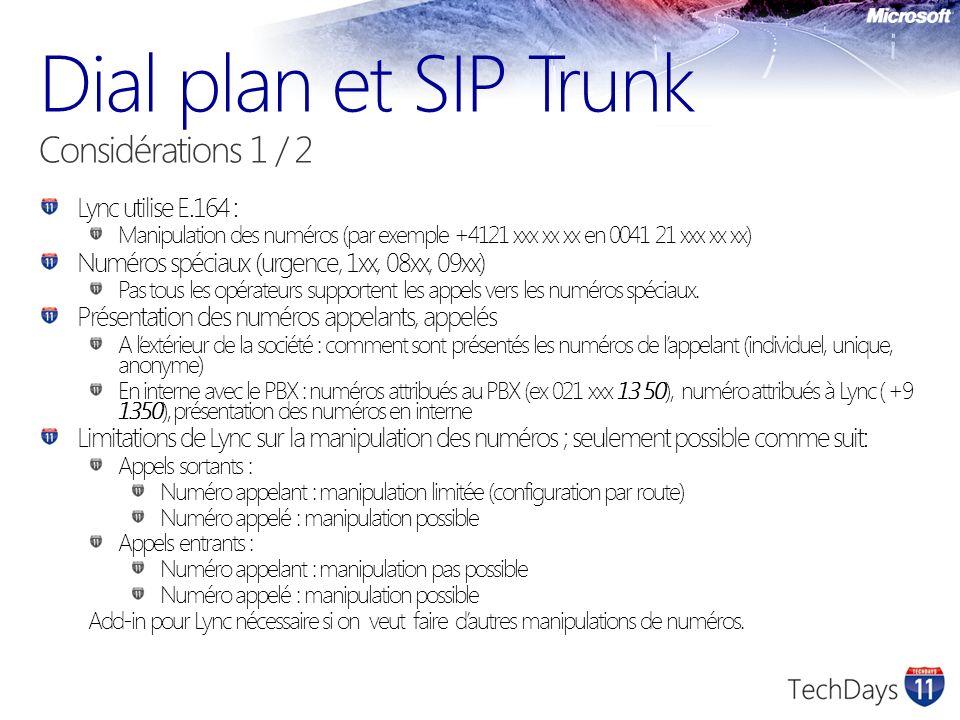Dial plan et SIP Trunk Considérations 1 / 2