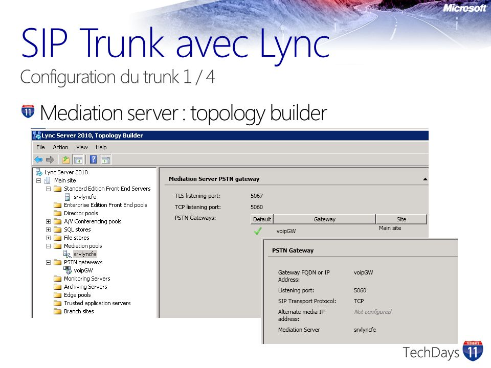 SIP Trunk avec Lync Configuration du trunk 1 / 4