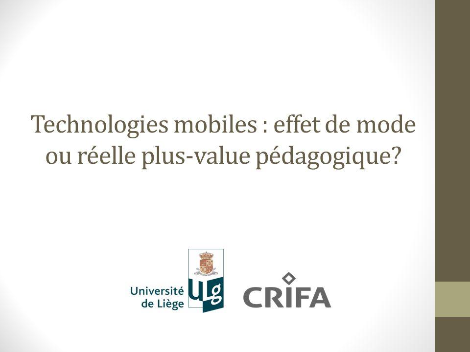 Technologies mobiles : effet de mode ou réelle plus-value pédagogique