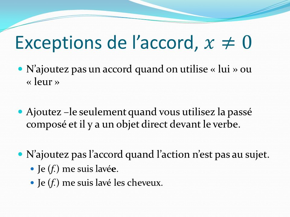 Exceptions de l'accord, 𝑥≠0