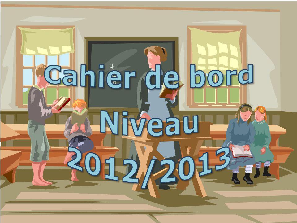 Cahier de bord Niveau 2012/2013