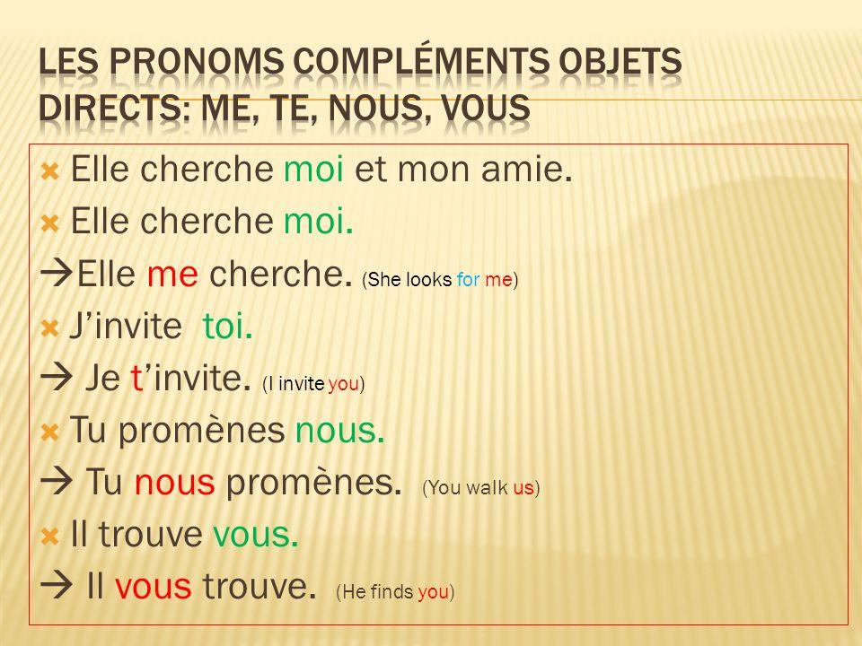Les Pronoms compléments objets directs: me, te, nous, vous
