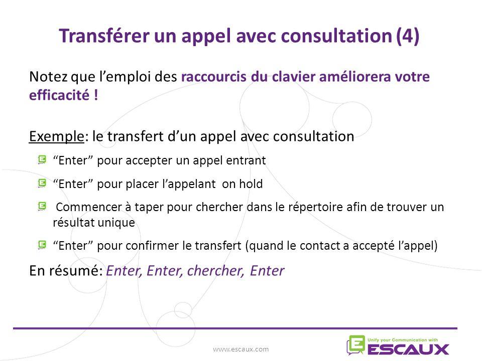 Transférer un appel avec consultation (4)