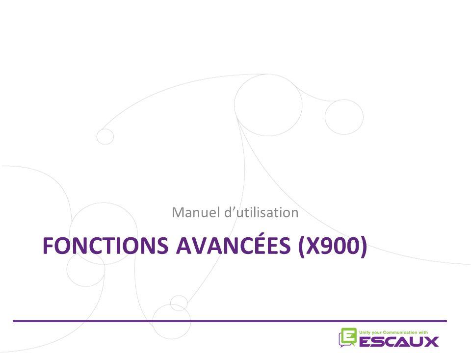 Fonctions avancées (X900)