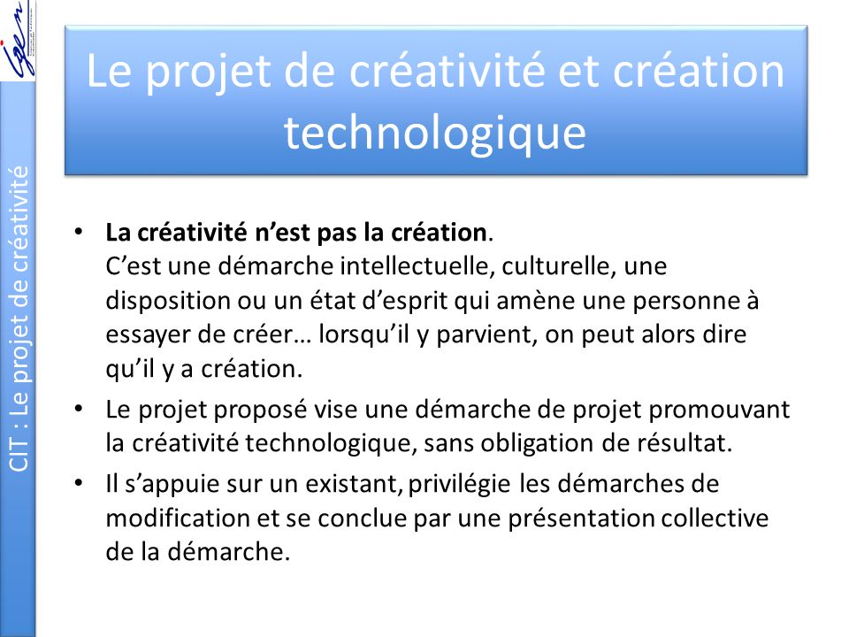 Le projet de créativité et création technologique