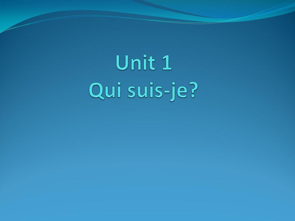 Unit 1 Qui suis-je