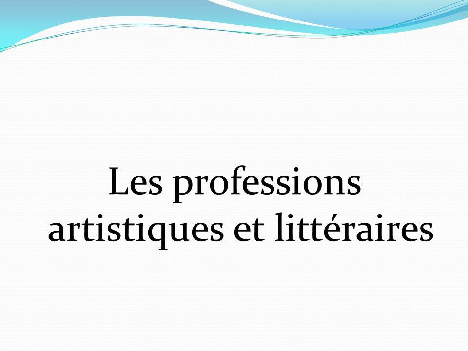 Les professions artistiques et littéraires