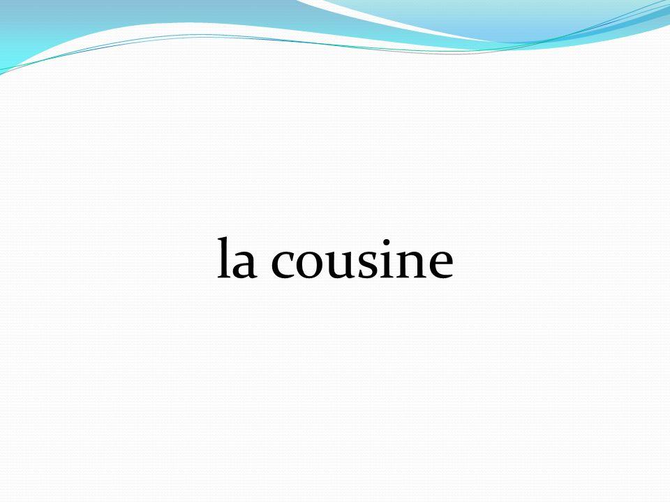 la cousine