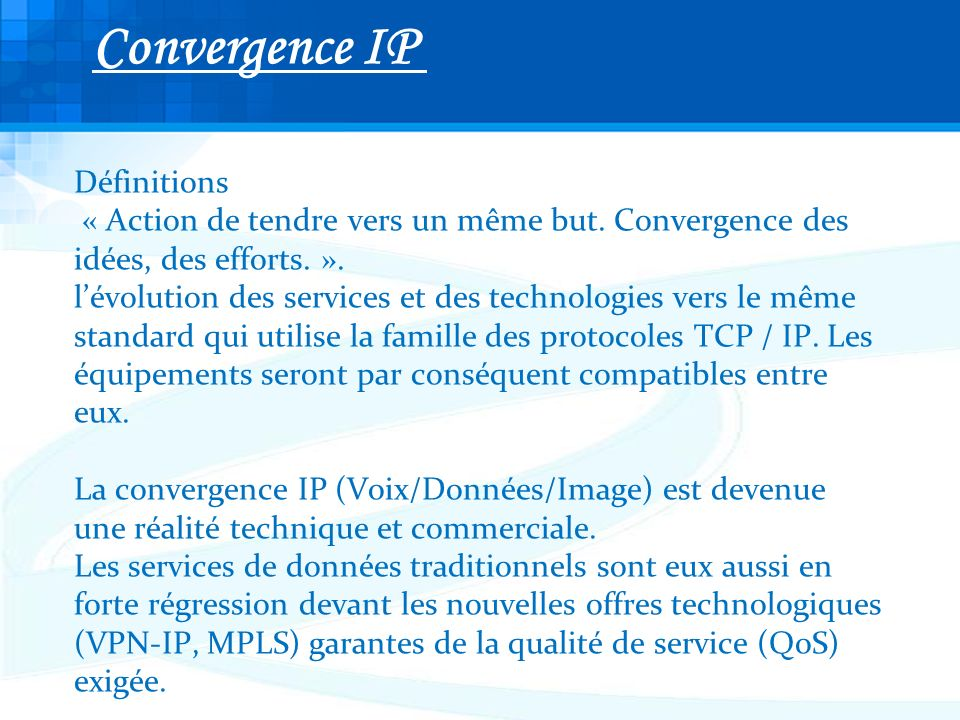 Convergence IP Définitions