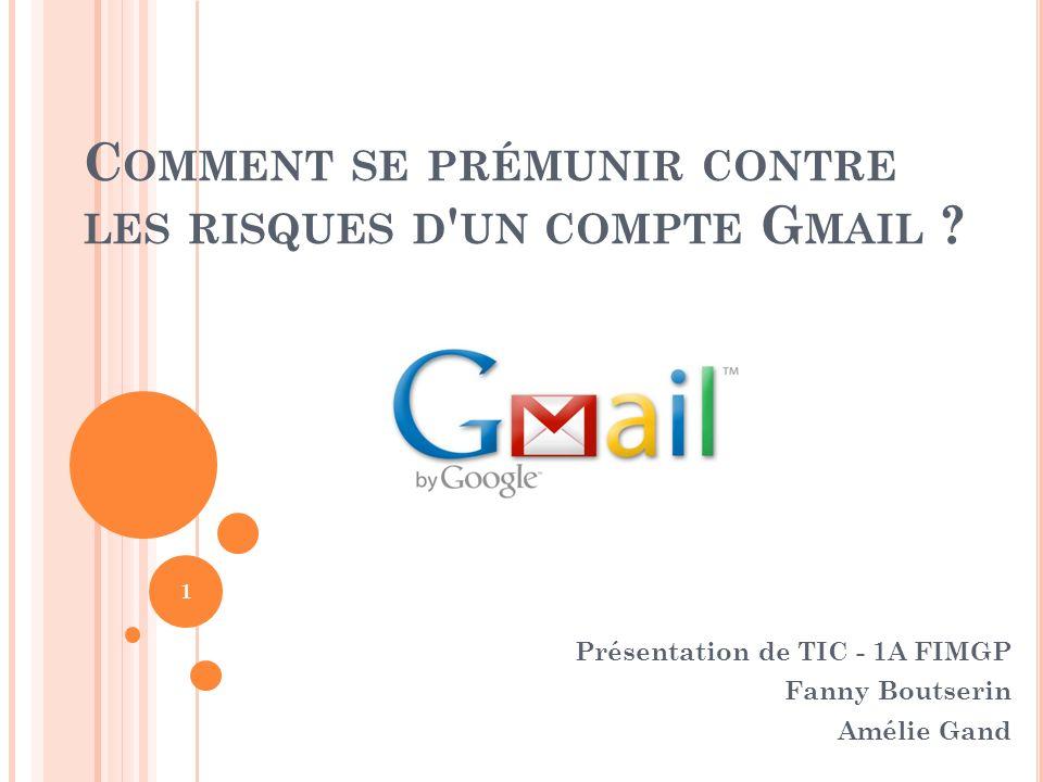 Comment se prémunir contre les risques d un compte Gmail
