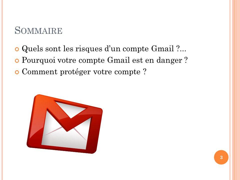 Sommaire Quels sont les risques d'un compte Gmail ...