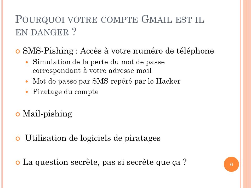 Pourquoi votre compte Gmail est il en danger