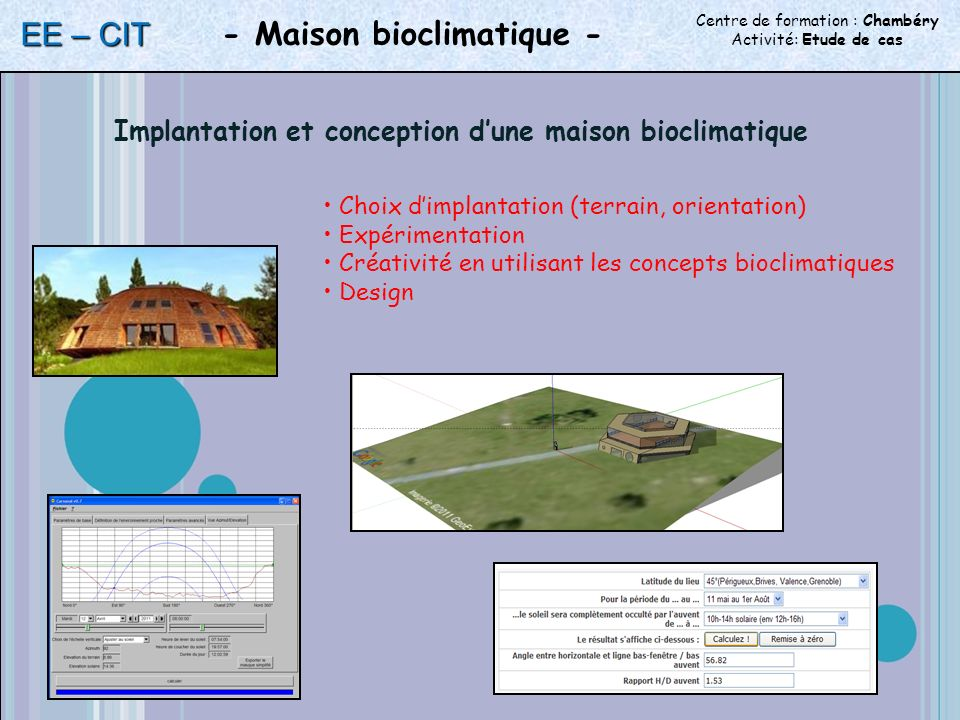 Implantation et conception d'une maison bioclimatique