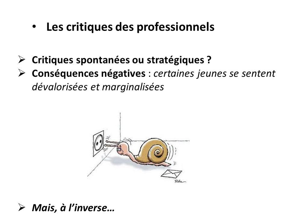 Les critiques des professionnels