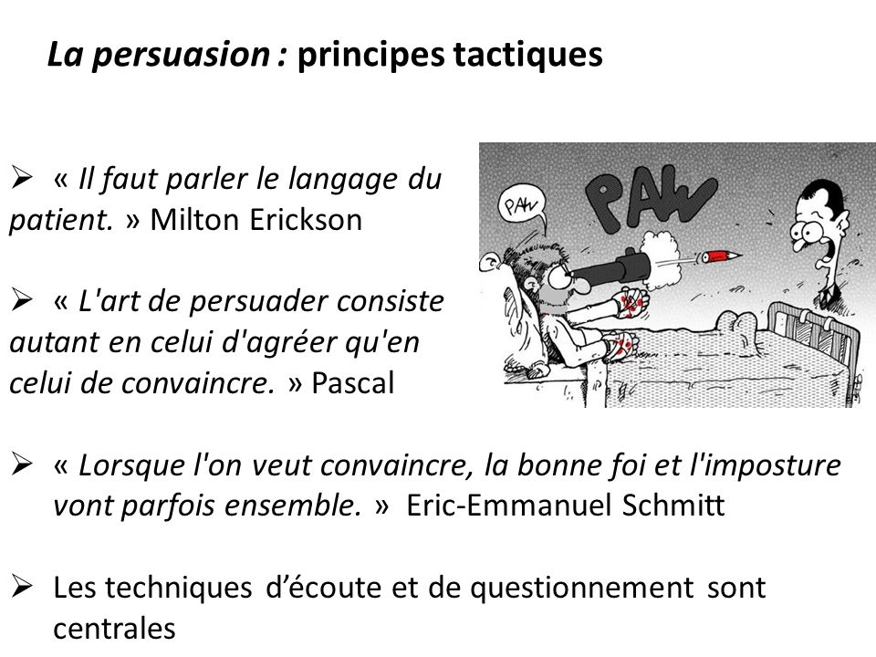 La persuasion : principes tactiques
