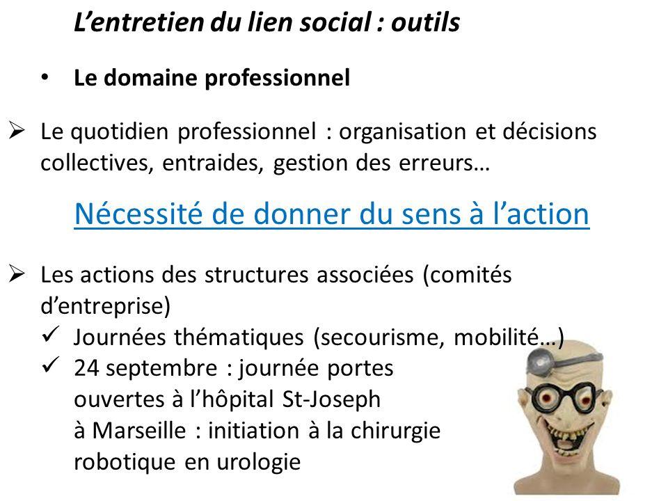 L'entretien du lien social : outils Le domaine professionnel