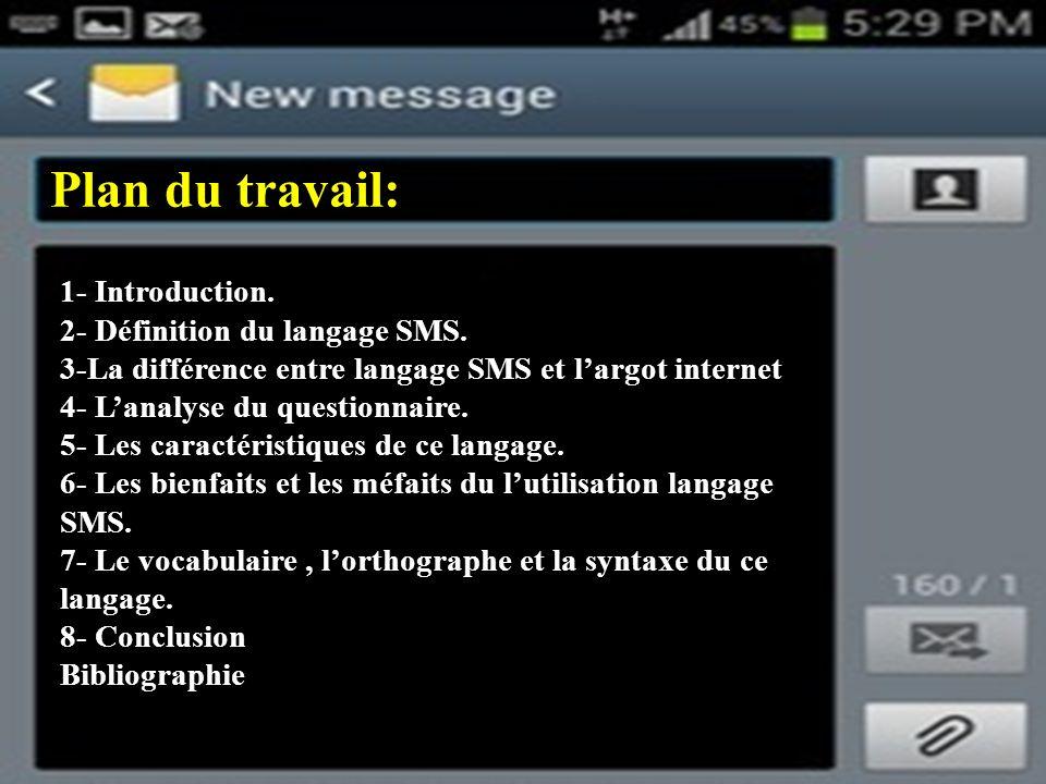 Plan du travail: 1- Introduction. 2- Définition du langage SMS.