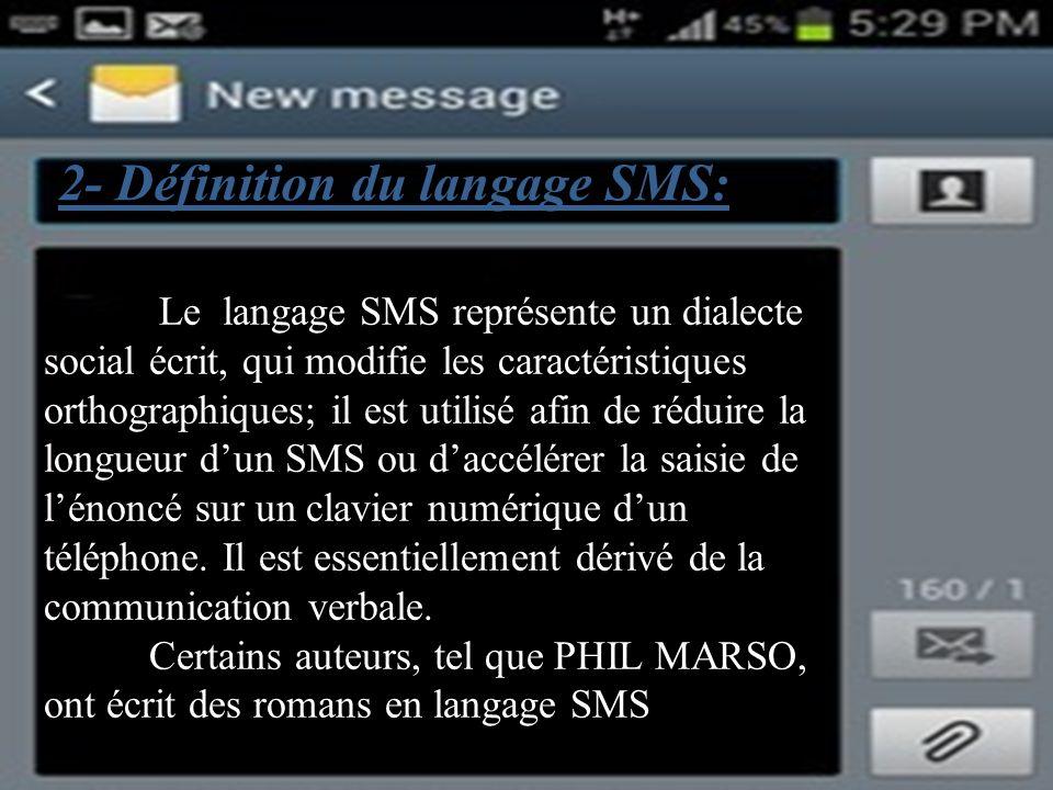 2- Définition du langage SMS: