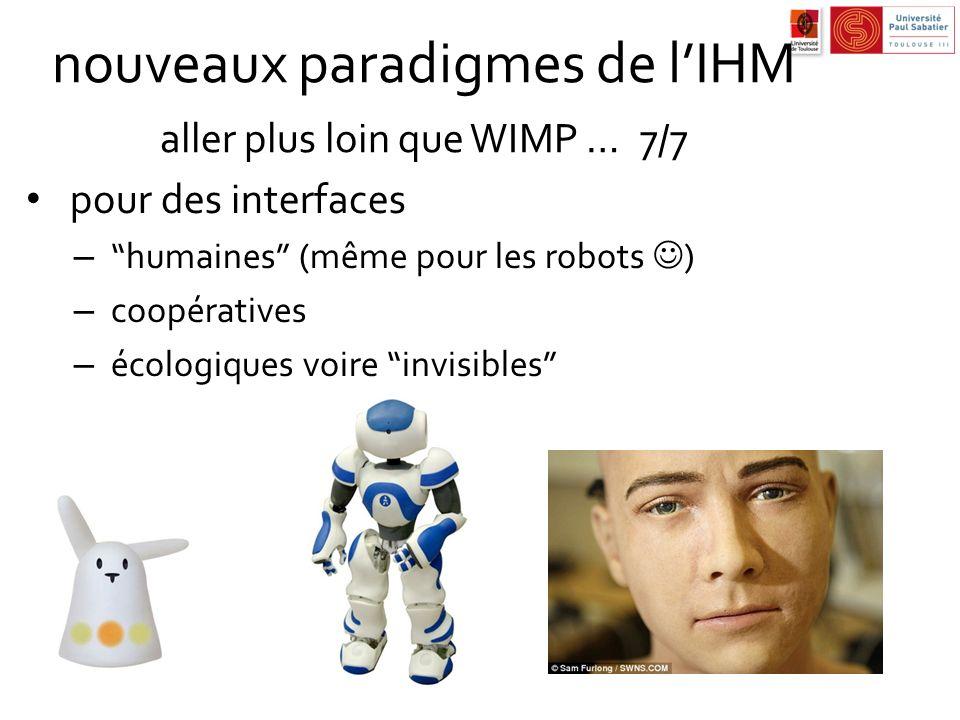 nouveaux paradigmes de l'IHM aller plus loin que WIMP … 7/7