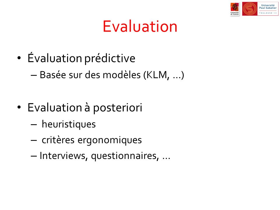 Evaluation Évaluation prédictive Evaluation à posteriori