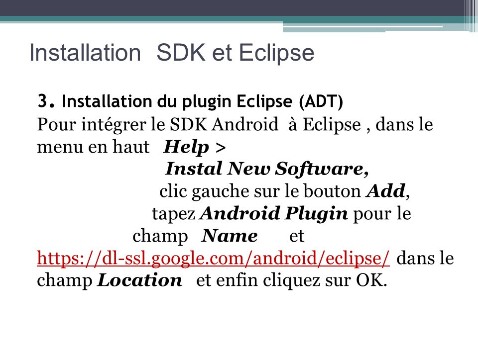 Installation SDK et Eclipse