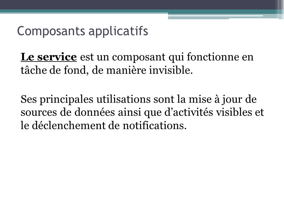 Composants applicatifs
